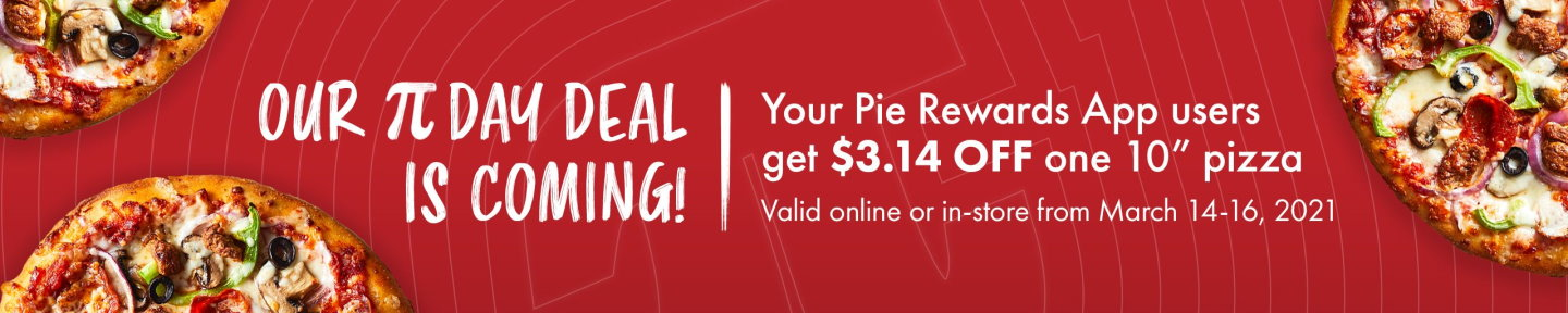 Your Pie PI(E) Day Pizza Deals!