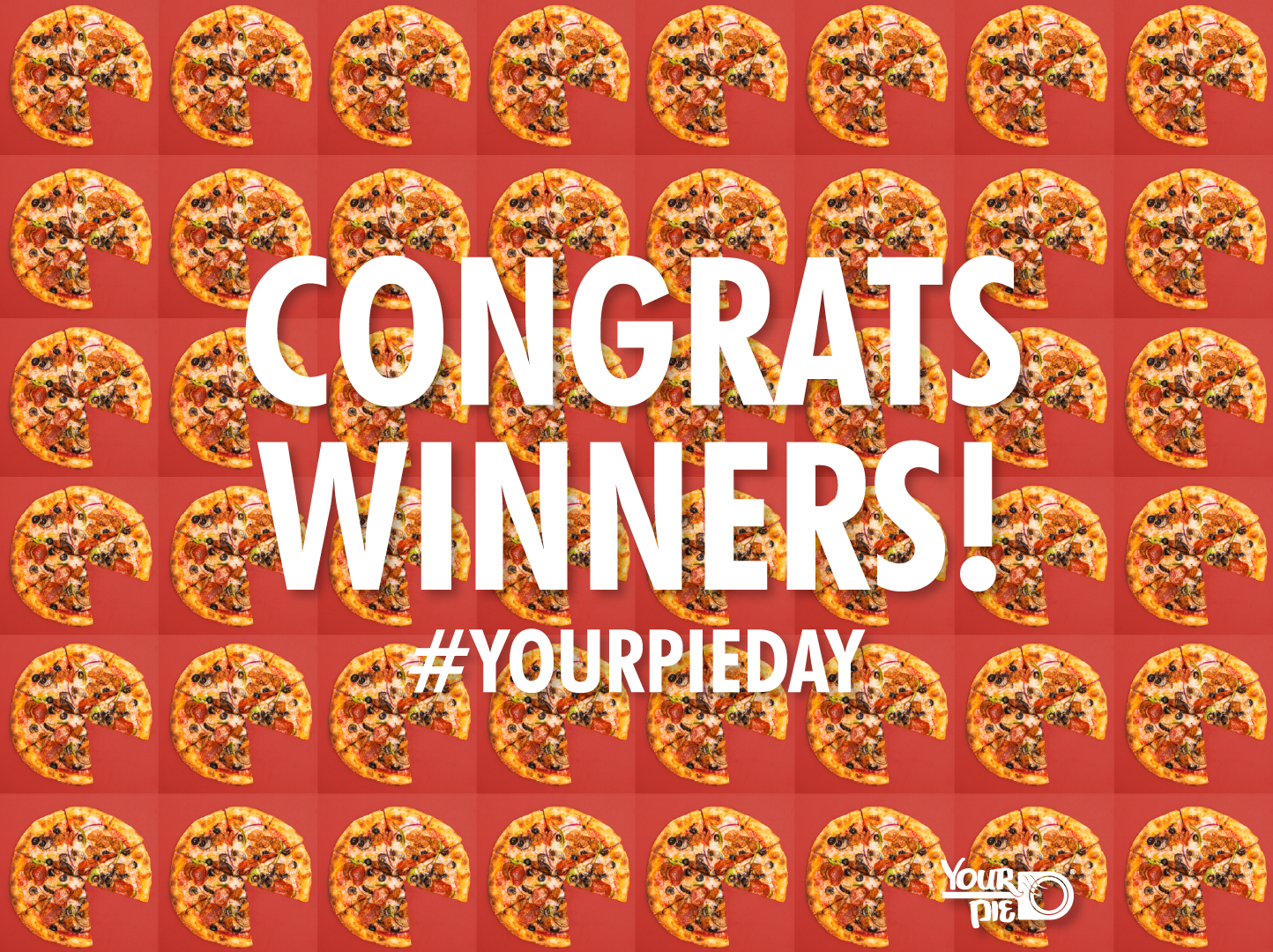 Congrats to the 56 winners of our #YourPieDay 2018 giveaway!